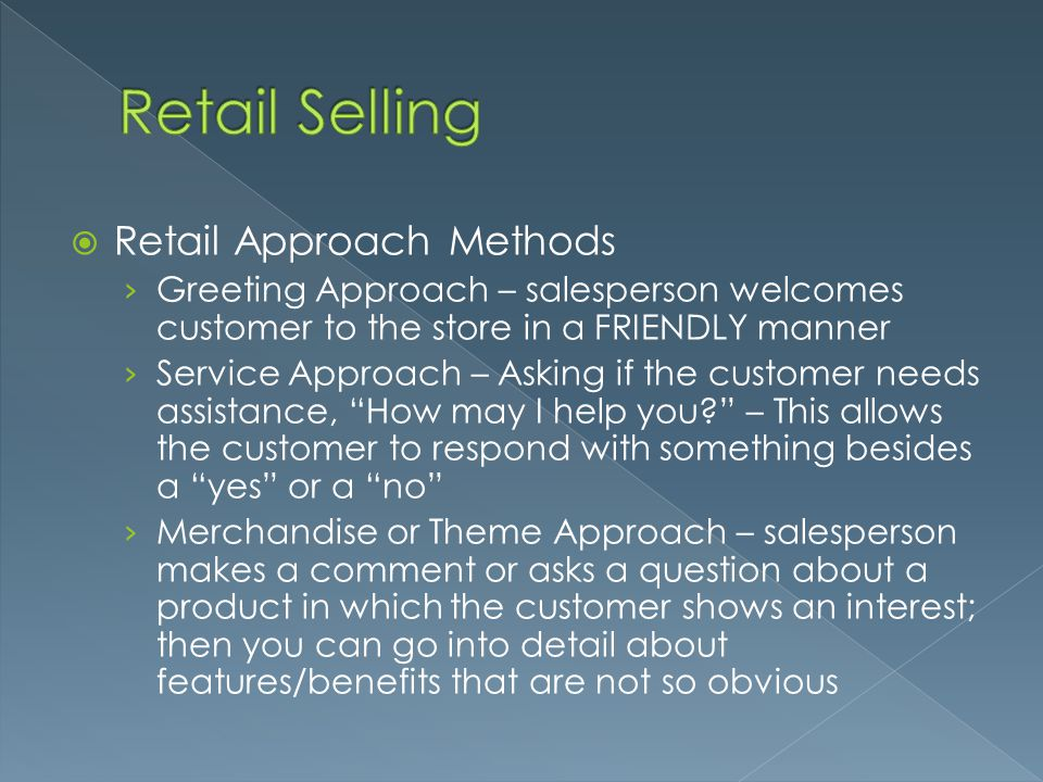 Retail Selling Retail Approach Methods