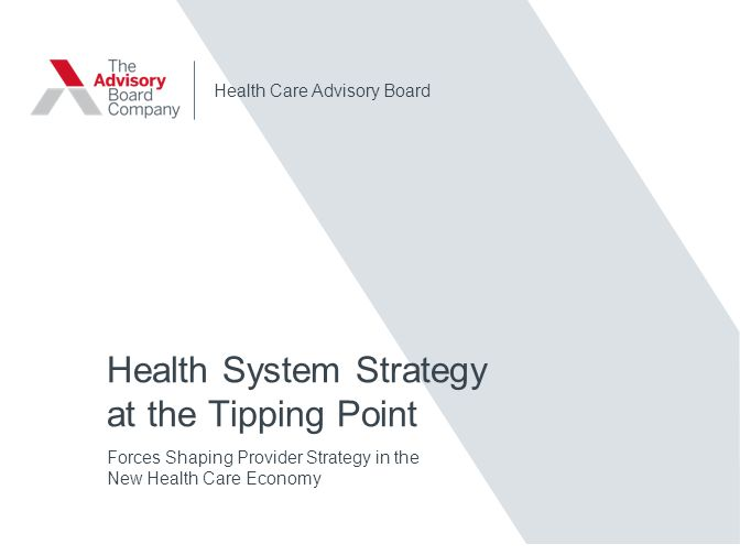 Health System Strategy at the Tipping Point