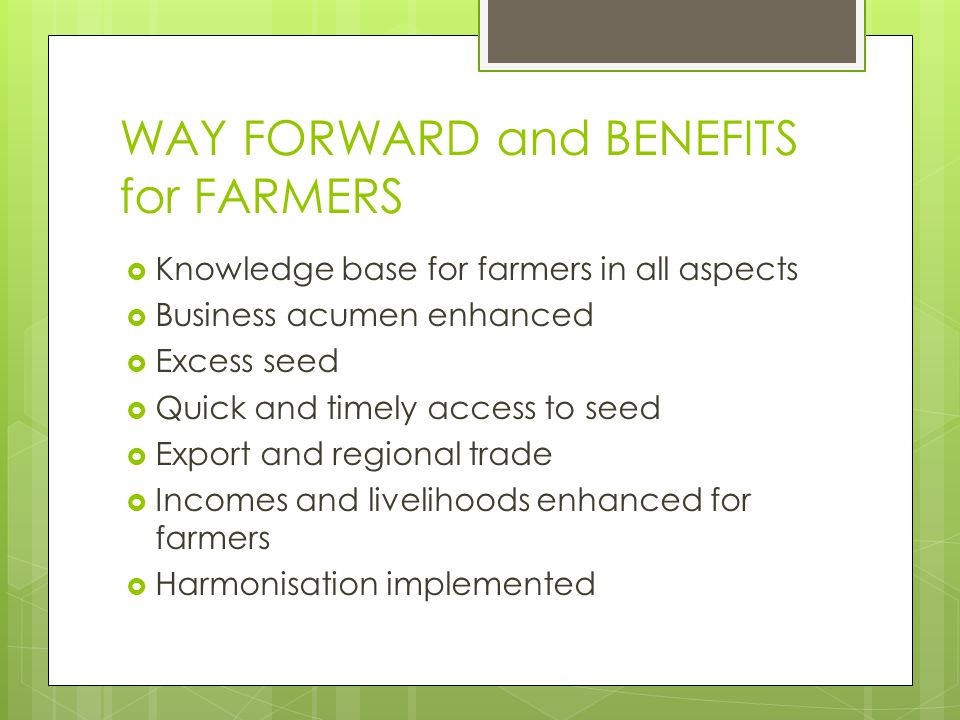 WAY FORWARD and BENEFITS for FARMERS
