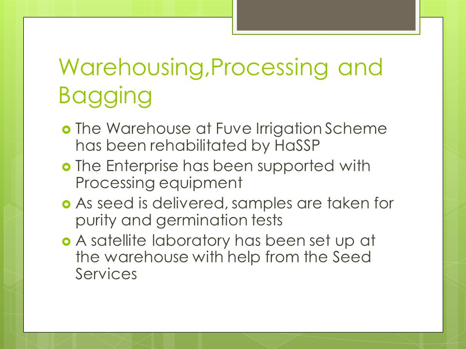 Warehousing,Processing and Bagging