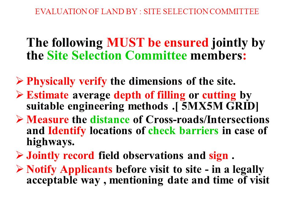 EVALUATION OF LAND BY : SITE SELECTION COMMITTEE