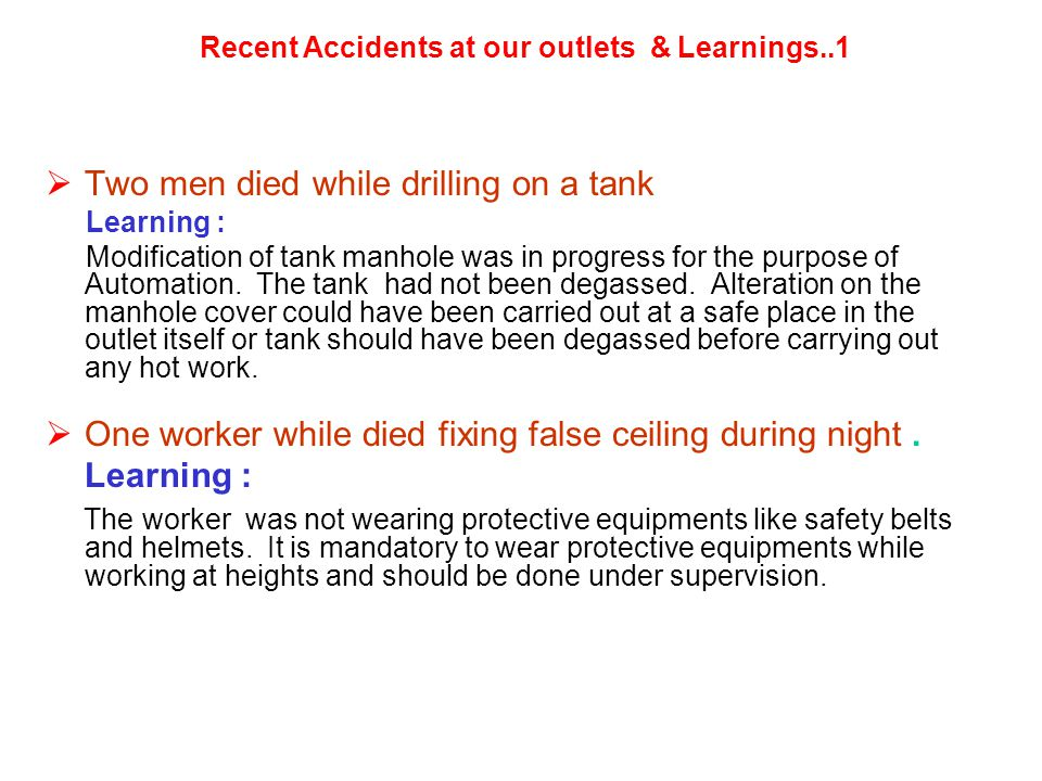 Recent Accidents at our outlets & Learnings..1