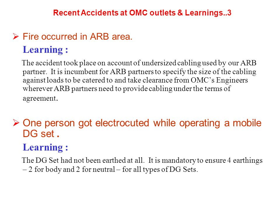 Recent Accidents at OMC outlets & Learnings..3