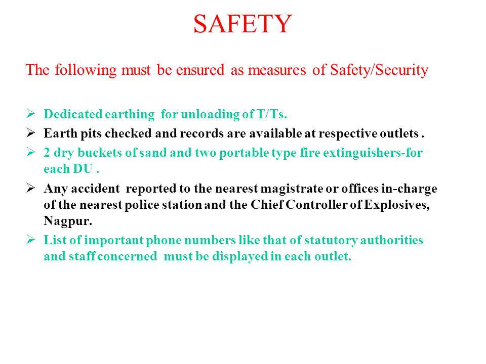 SAFETY The following must be ensured as measures of Safety/Security