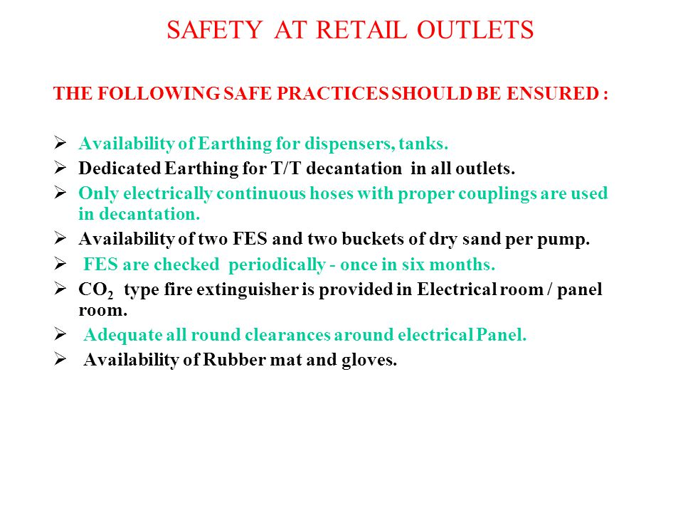 SAFETY AT RETAIL OUTLETS