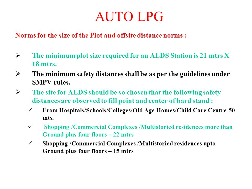 AUTO LPG Norms for the size of the Plot and offsite distance norms :