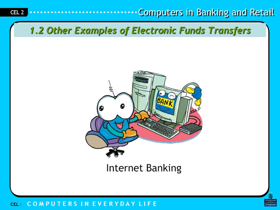 1.2 Other Examples of Electronic Funds Transfers