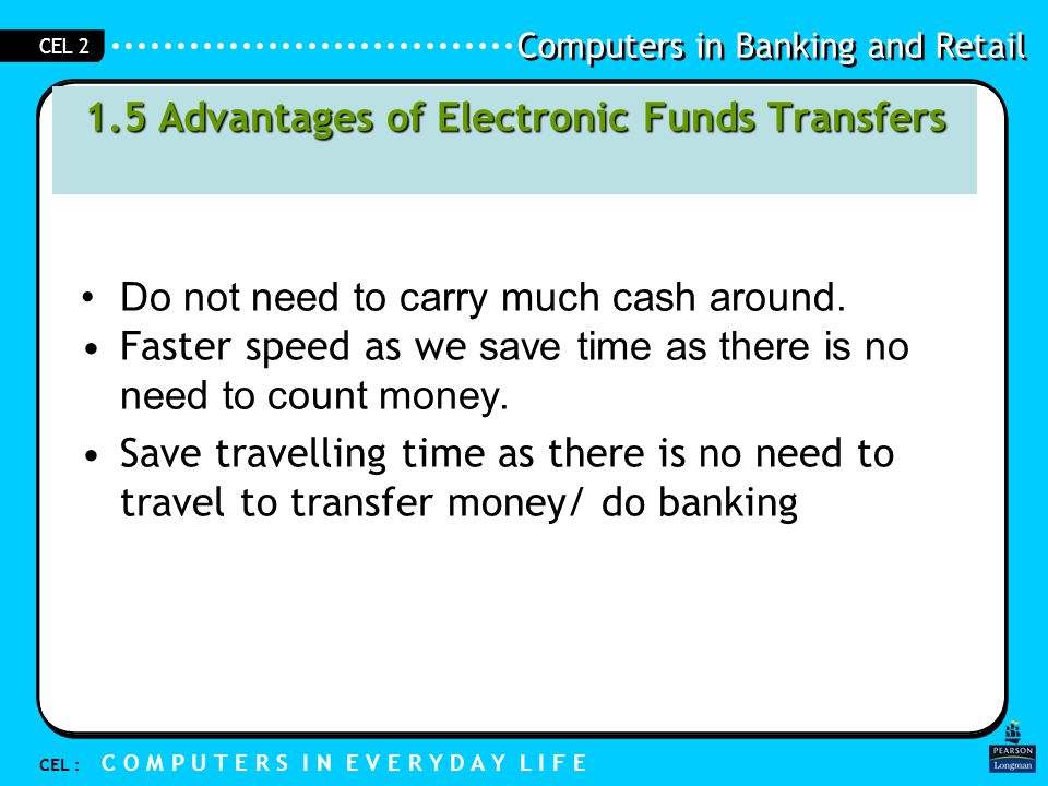 1.5 Advantages of Electronic Funds Transfers