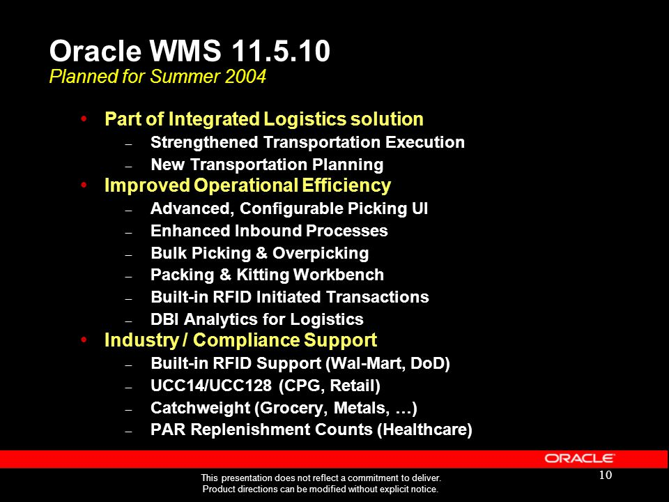 Oracle WMS 11.5.10 Planned for Summer 2004