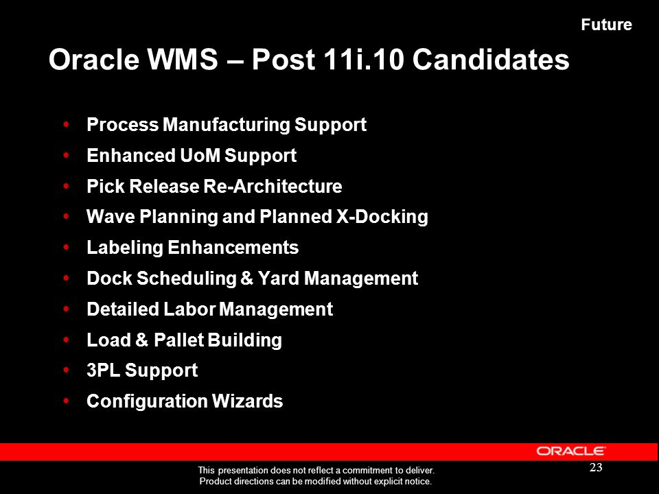 Oracle WMS – Post 11i.10 Candidates