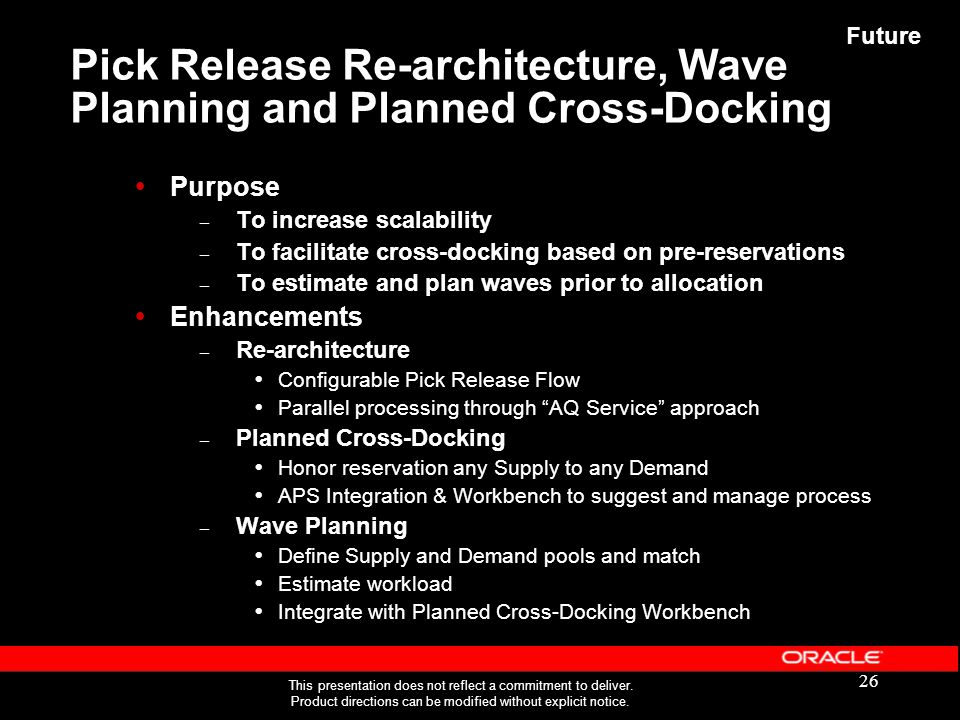 Pick Release Re-architecture, Wave Planning and Planned Cross-Docking