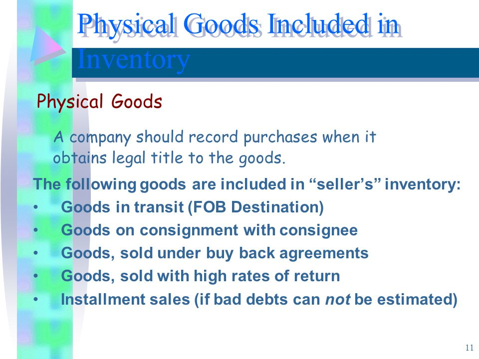 Physical Goods Included in Inventory