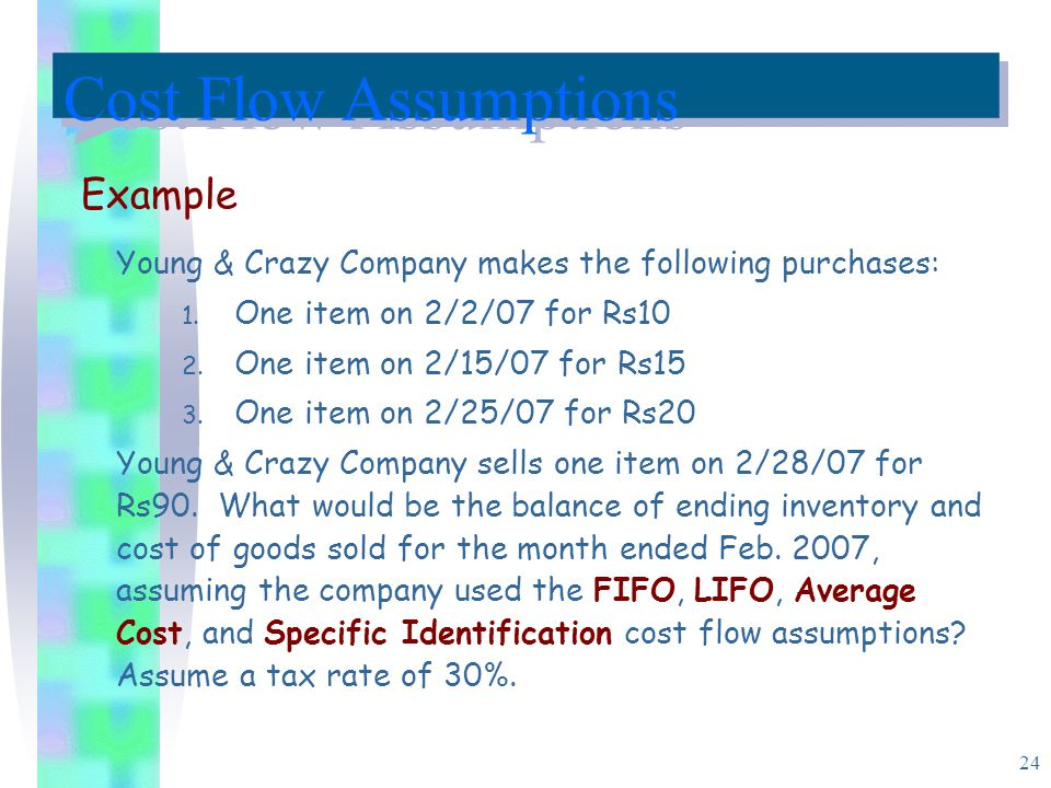 Cost Flow Assumptions Example