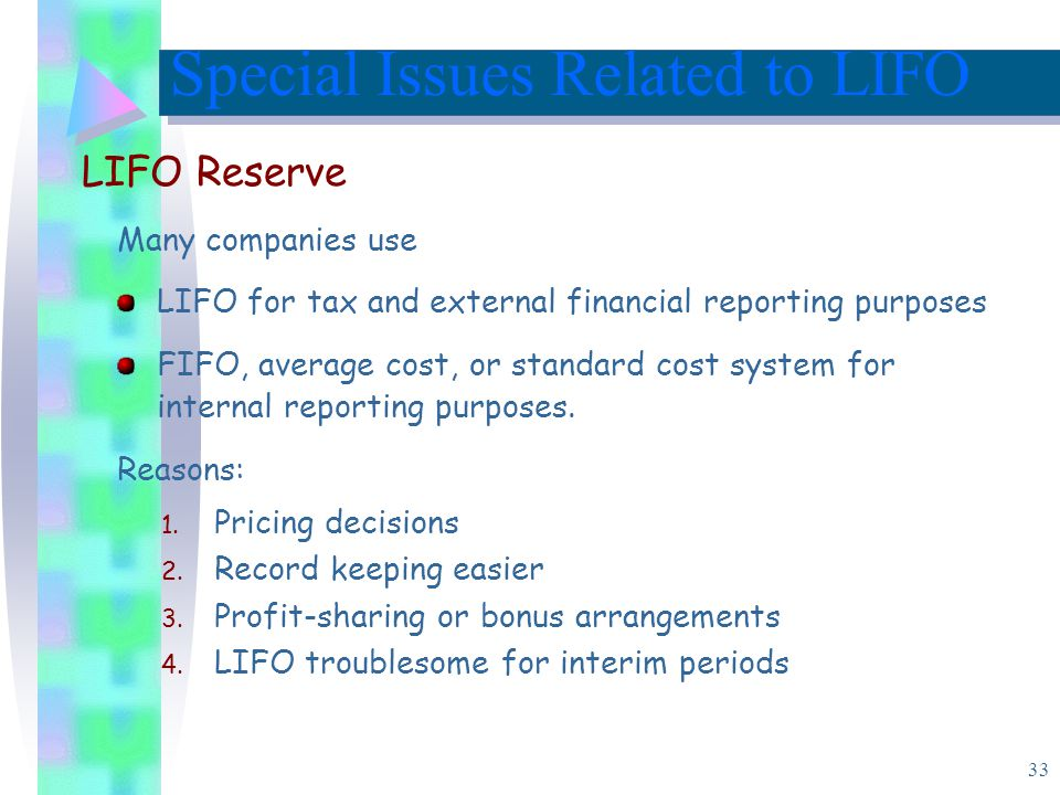Special Issues Related to LIFO