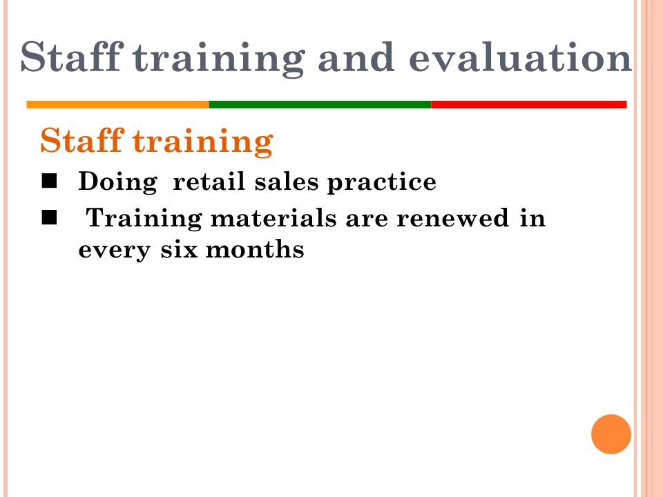 Staff training and evaluation