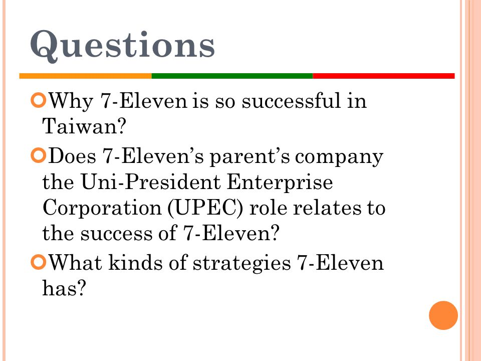 Questions Why 7-Eleven is so successful in Taiwan