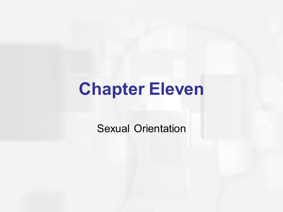 Chapter Eleven Sexual Orientation