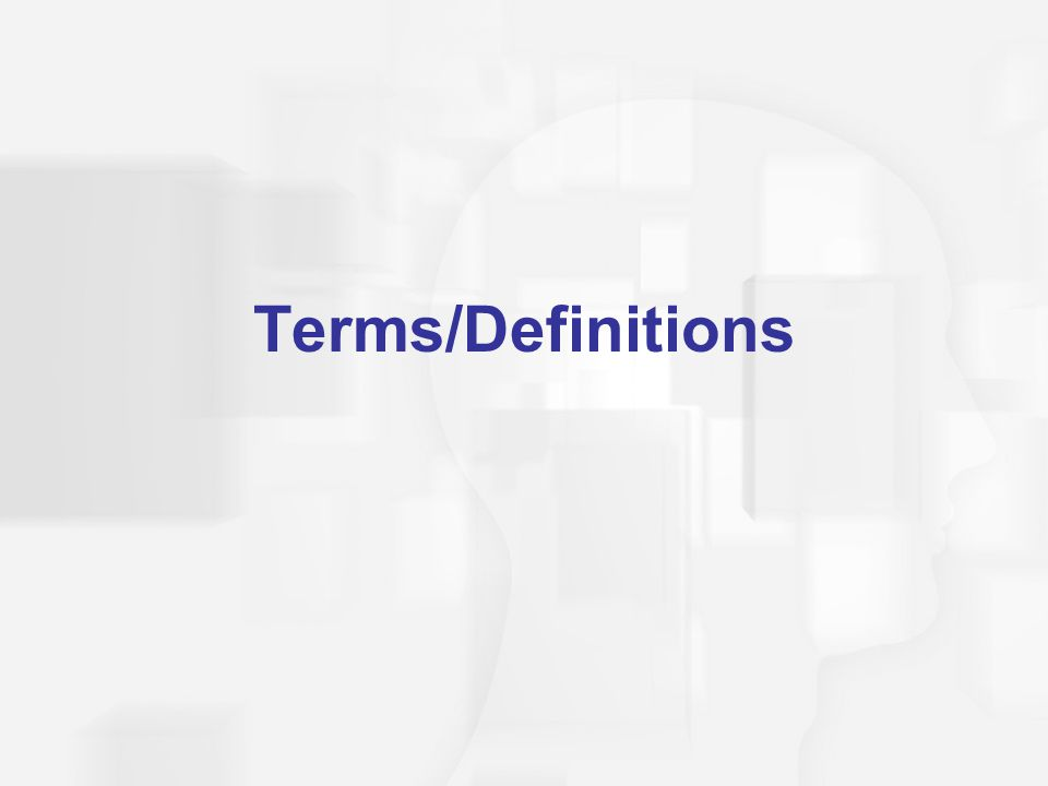 Terms/Definitions