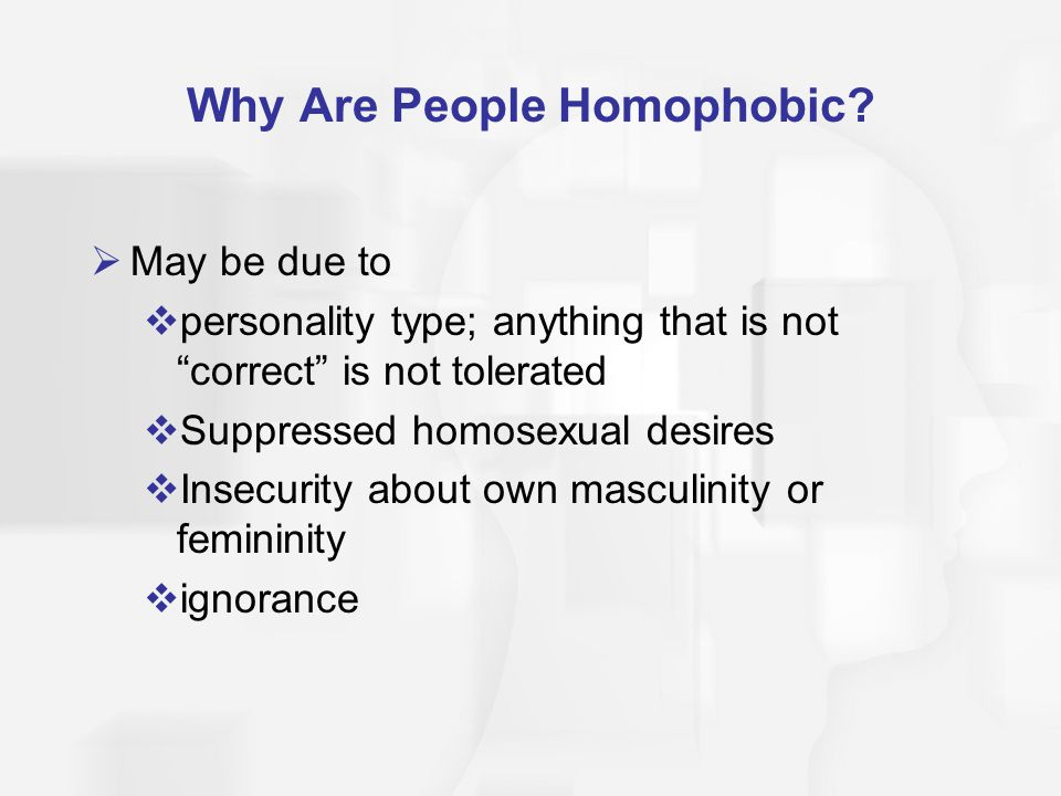 Why Are People Homophobic