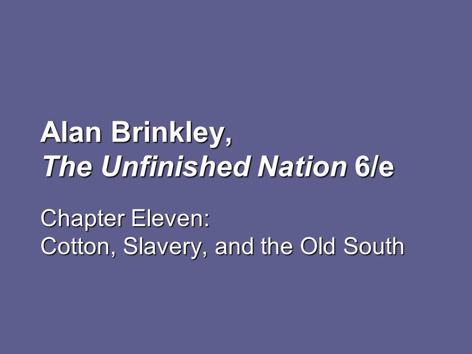 Alan Brinkley, The Unfinished Nation 6/e