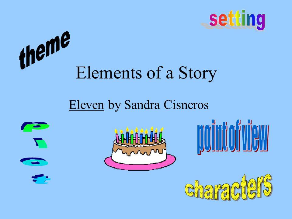eleven sandra cisneros full text
