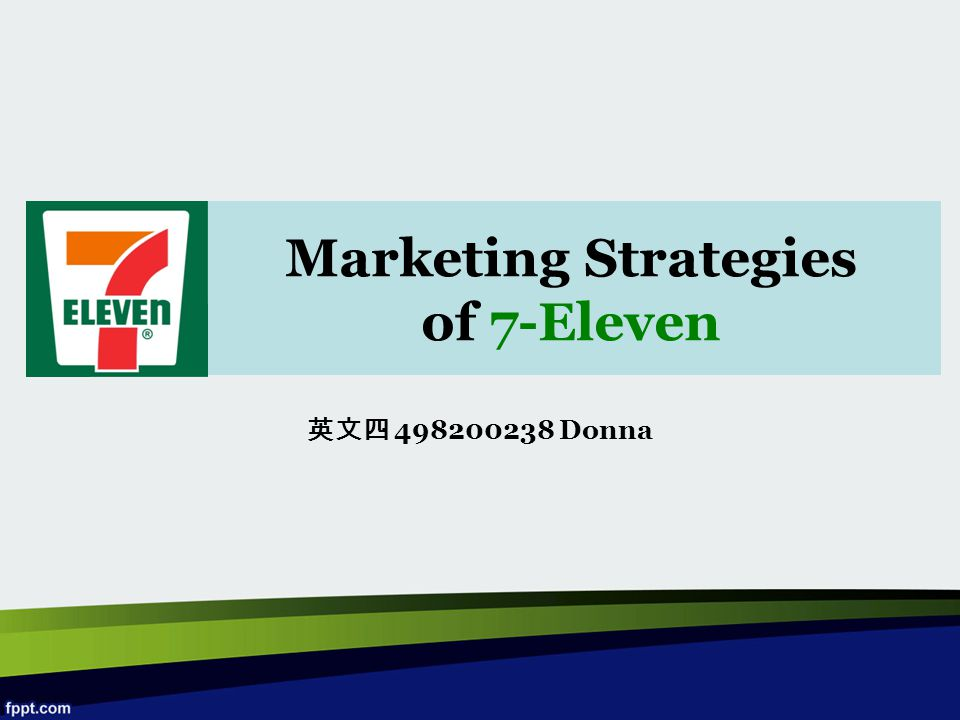Marketing Strategies of 7-Eleven