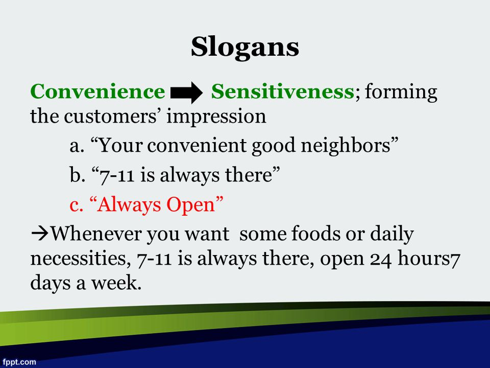 Slogans Convenience Sensitiveness; forming the customers' impression
