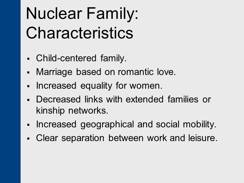 Nuclear Family: Characteristics