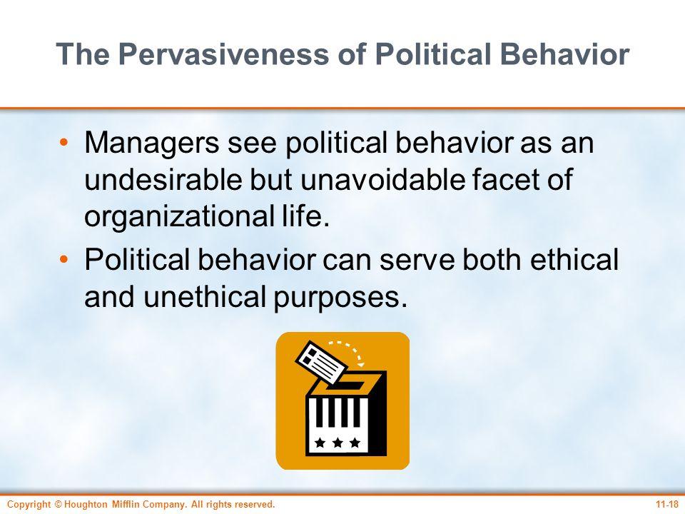 The Pervasiveness of Political Behavior