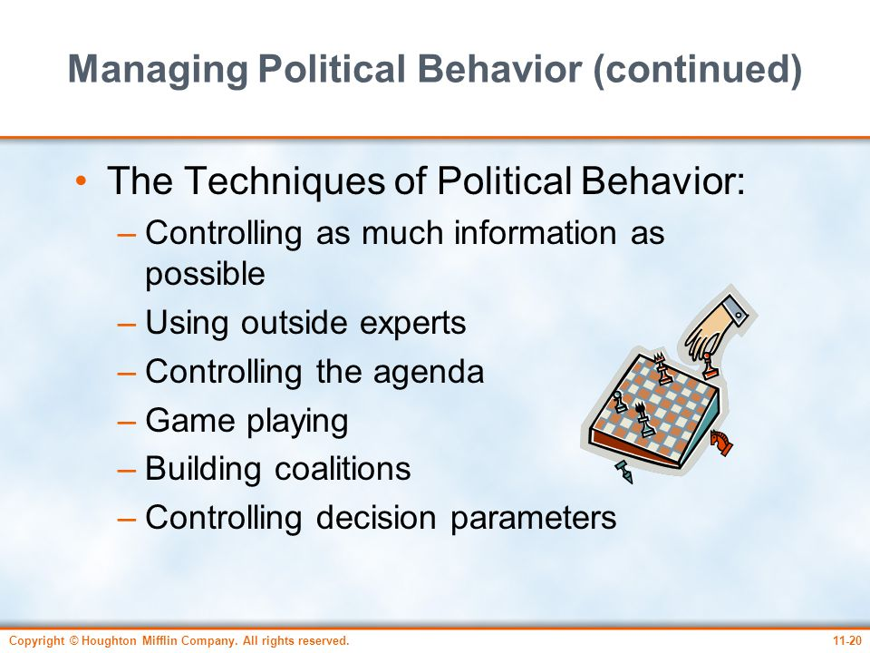 Managing Political Behavior (continued)