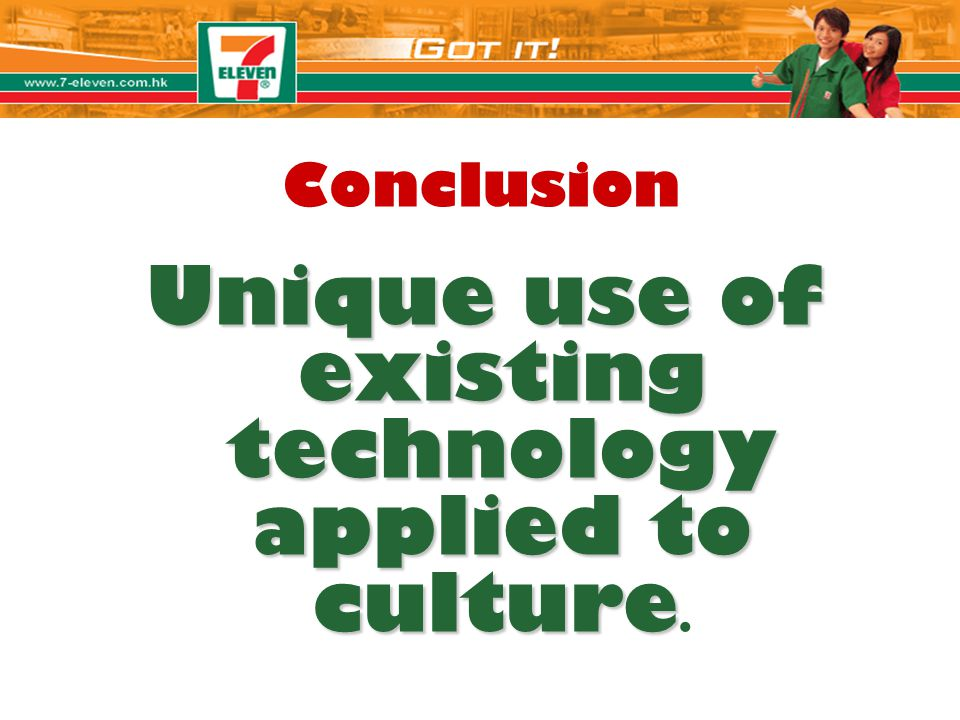 Unique use of existing technology applied to culture.