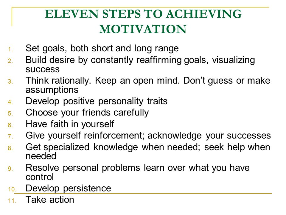 ELEVEN STEPS TO ACHIEVING MOTIVATION