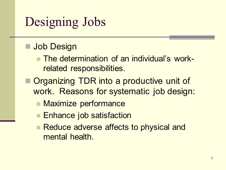 Designing Jobs Job Design