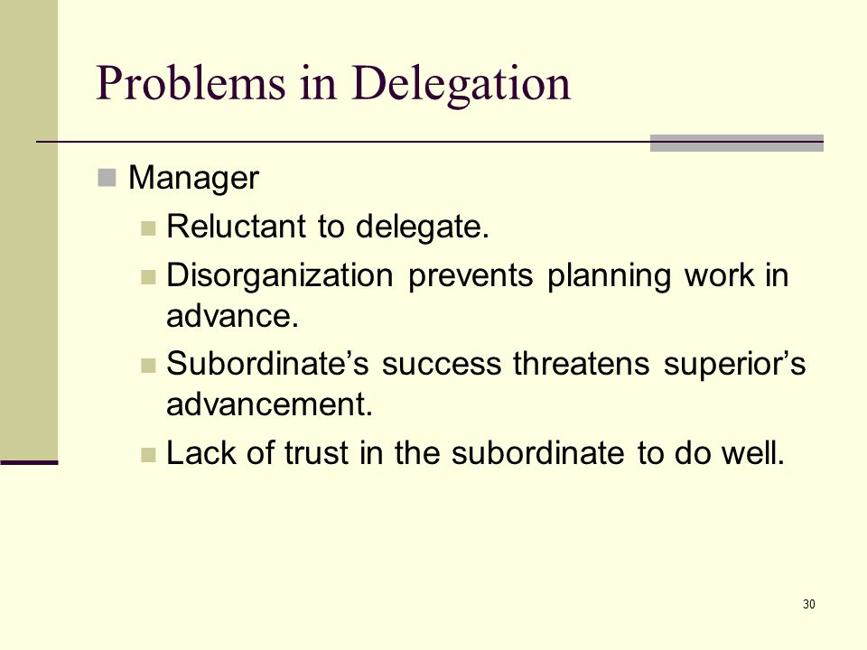 Problems in Delegation