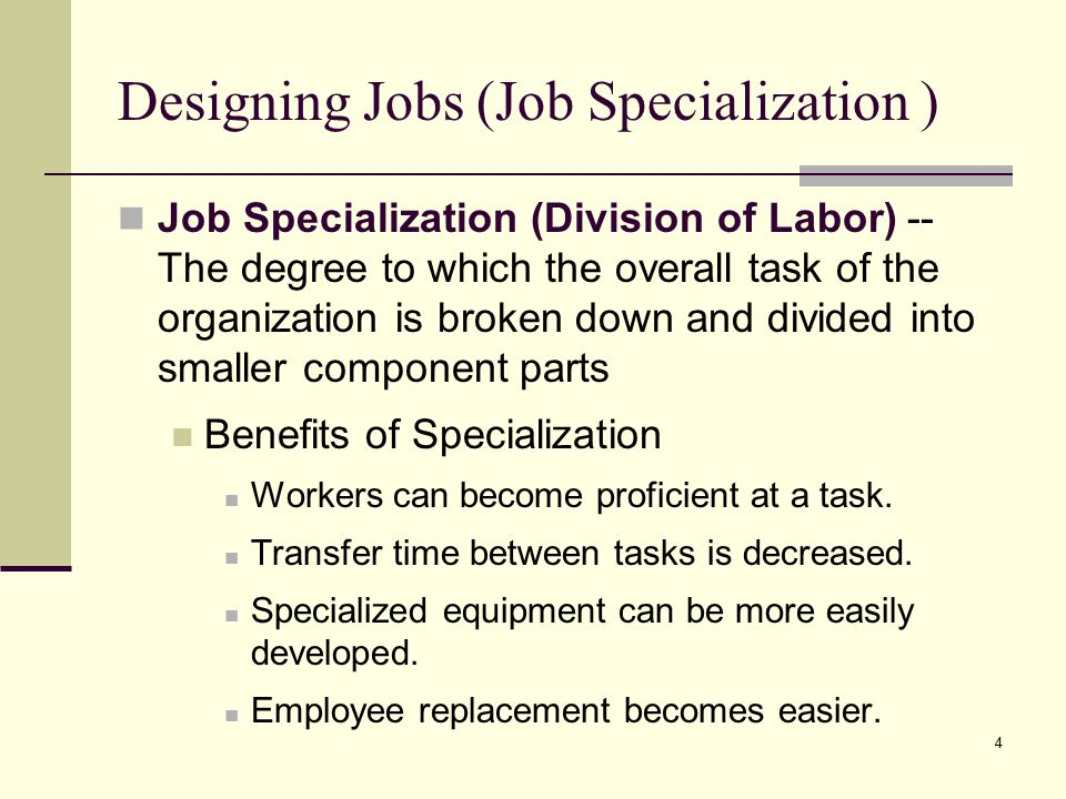 Designing Jobs (Job Specialization )