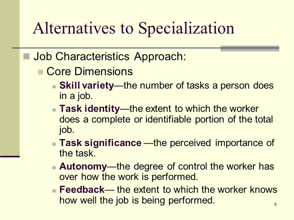 Alternatives to Specialization