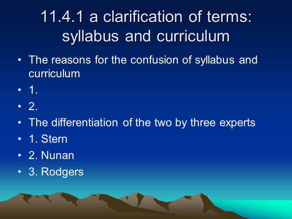 11.4.1 a clarification of terms: syllabus and curriculum
