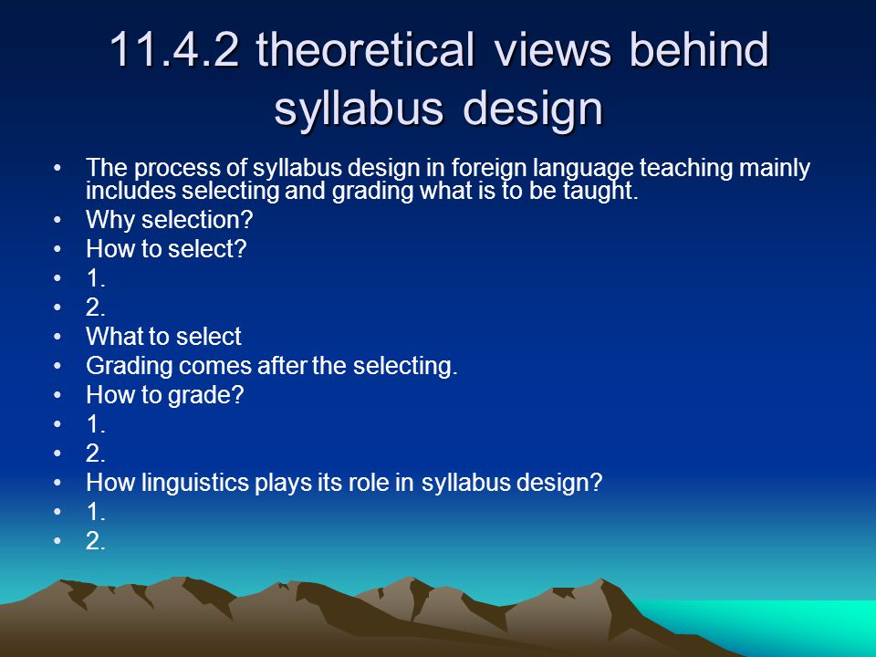 11.4.2 theoretical views behind syllabus design
