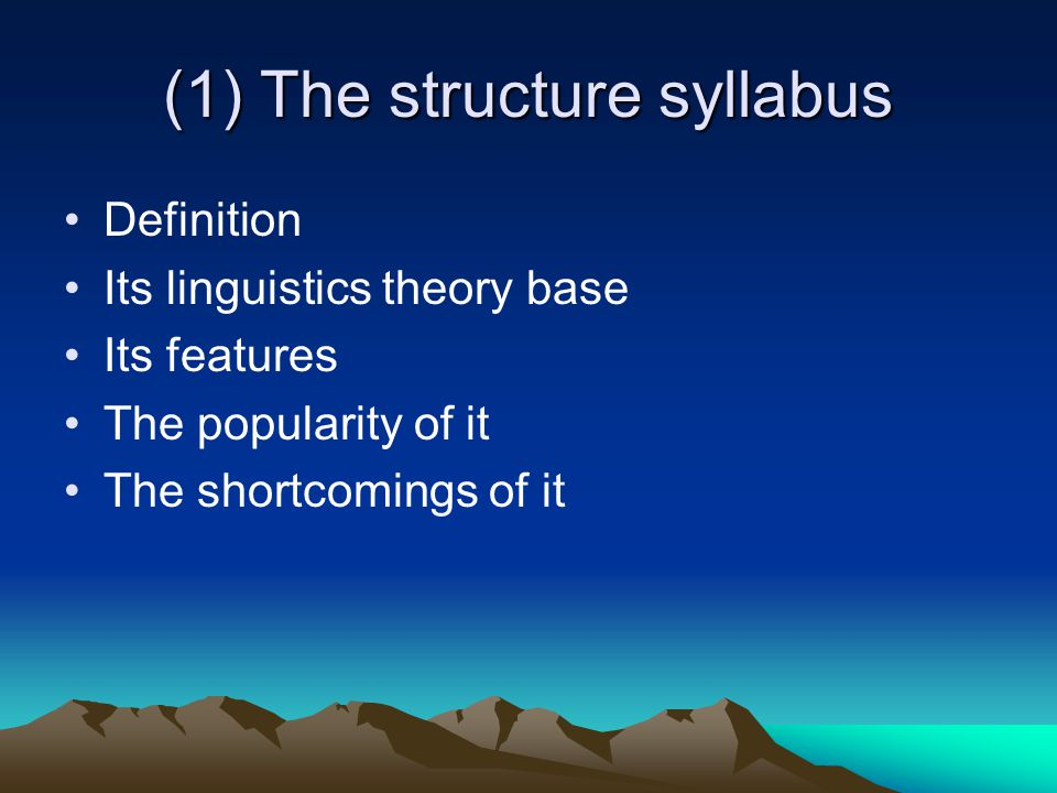 (1) The structure syllabus