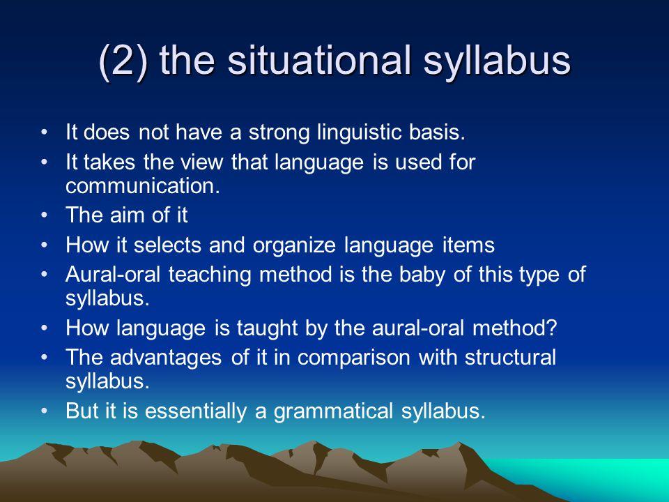 (2) the situational syllabus