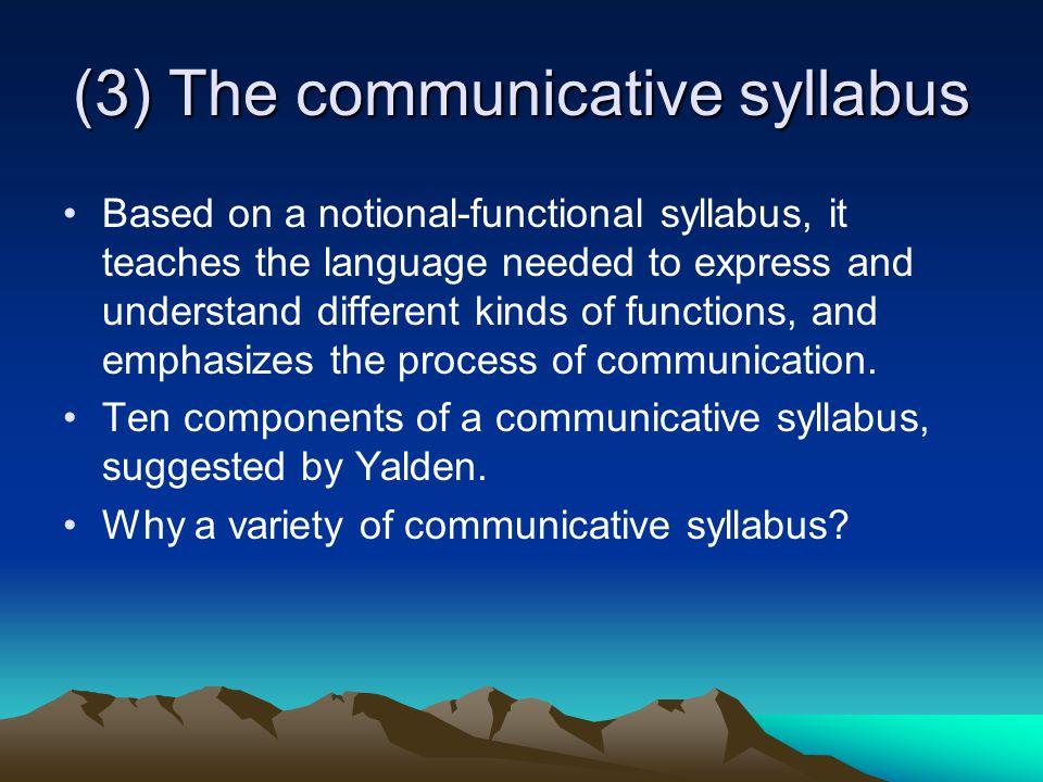 (3) The communicative syllabus