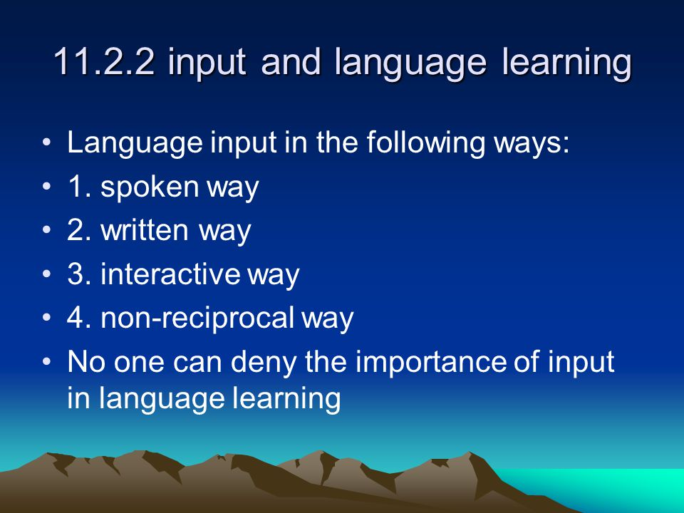 11.2.2 input and language learning