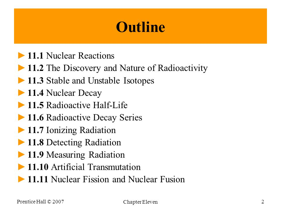 Outline 11.1 Nuclear Reactions