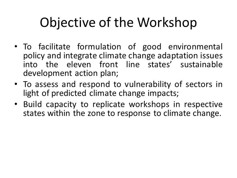 Objective of the Workshop