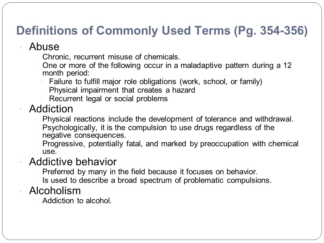 Definitions of Commonly Used Terms (Pg. 354-356)
