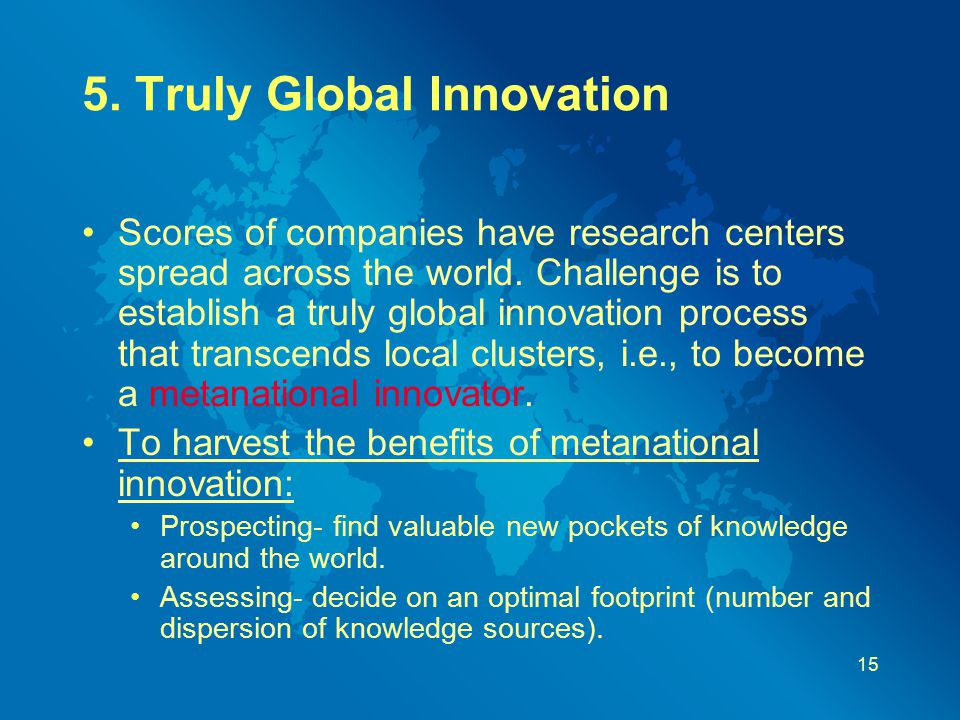 5. Truly Global Innovation