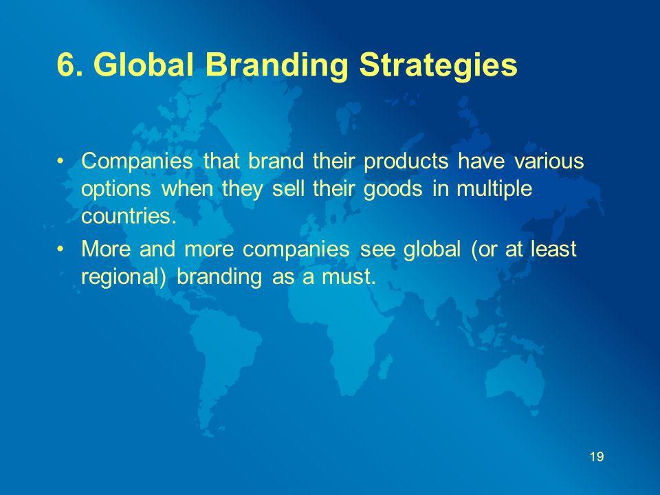 6. Global Branding Strategies