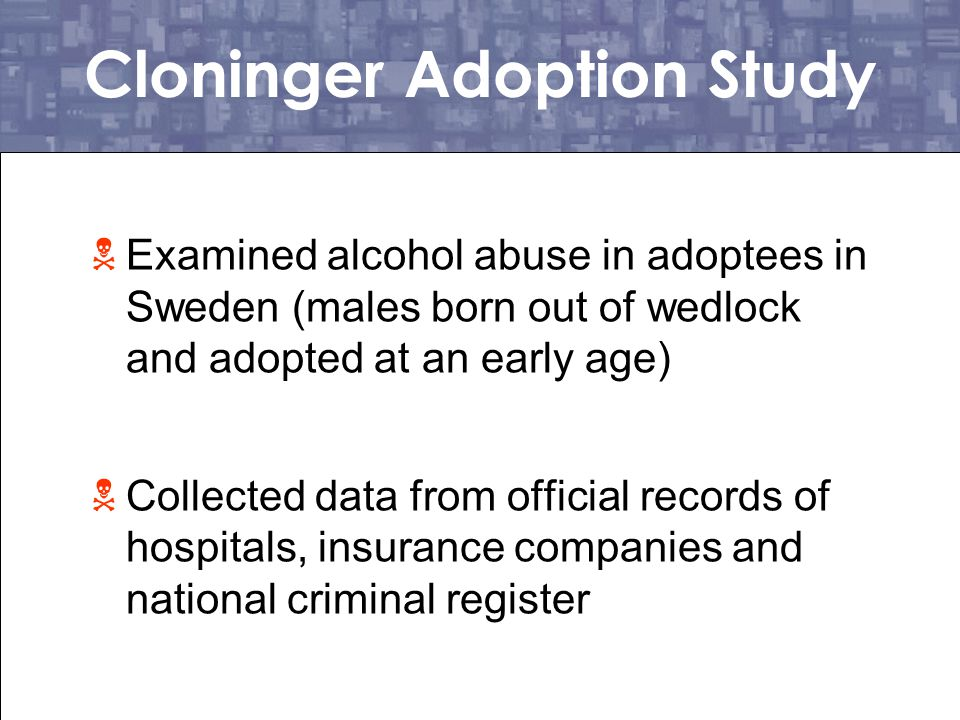 Cloninger Adoption Study