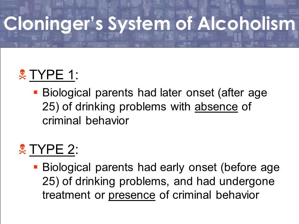 Cloninger's System of Alcoholism