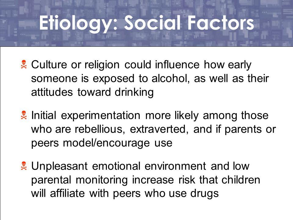 Etiology: Social Factors